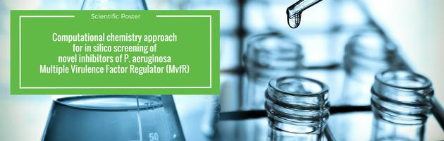 Aptuit   Computational chemistry approach for in silico screening of novel inhibitors of P. aeruginosa Multiple Virulence Factor Regulator