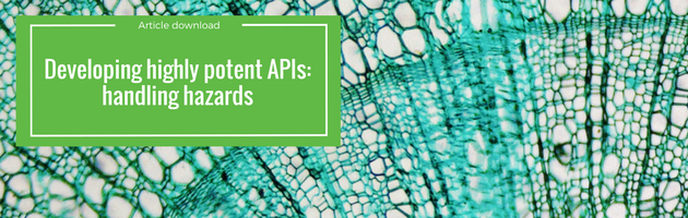 Developing highly potent APIs: handling hazards