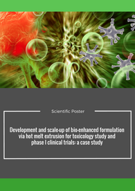 Development and scale-up of bio-enhanced formulation via hot melt extrusion for toxicology study and phase I clinical trials: a case study