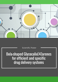 Aptuit   Bola-shaped Glycocalix[4]arenes for efficient and specific drug delivery systems