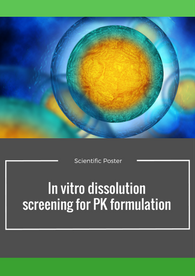 Aptuit   in vitro dissolution for PK formulation - AAPS 2016