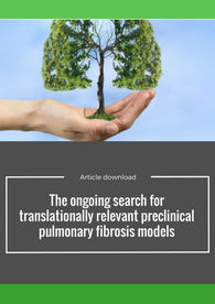 The ongoing search for translationally relevant preclinical pulmonary fibrosis models