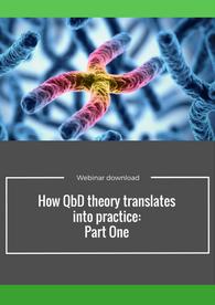 How QbD theory translates into practice. Free webinar series.